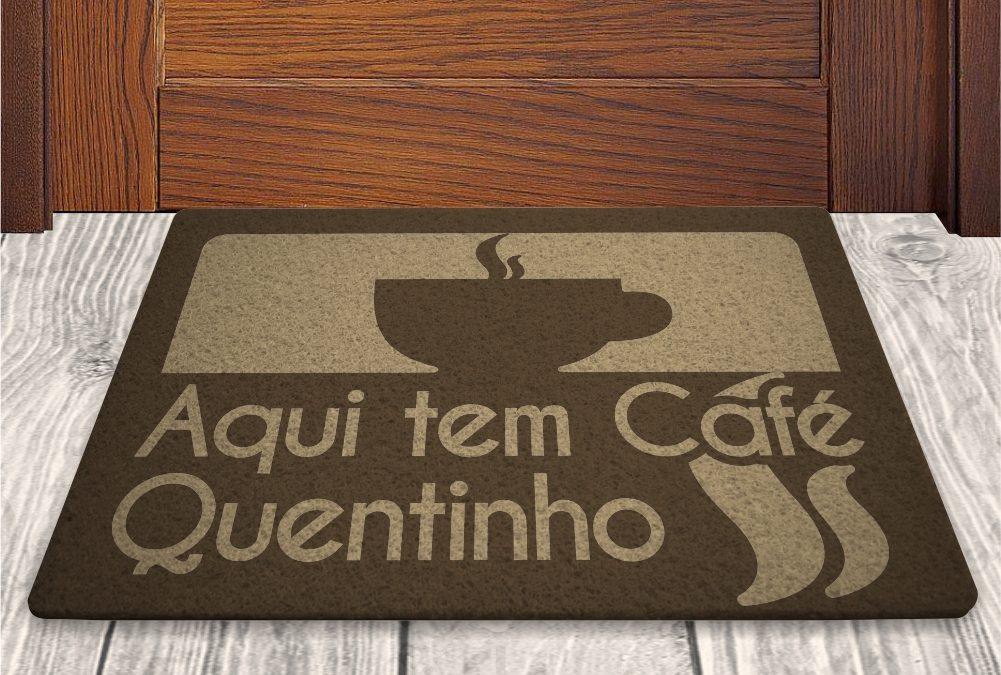 Tapete Capacho Aqui Tem Café Quentinho